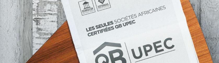 SOMOCER ET SOTEMAIL, seules sociétés africaines à obtenir la certification QB UPEC